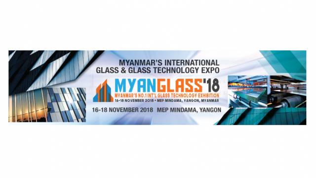 MYANGLASS 2018 receives official support of Myanmar Engineering